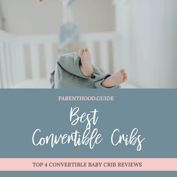 Best convertible baby cribs- title infographic