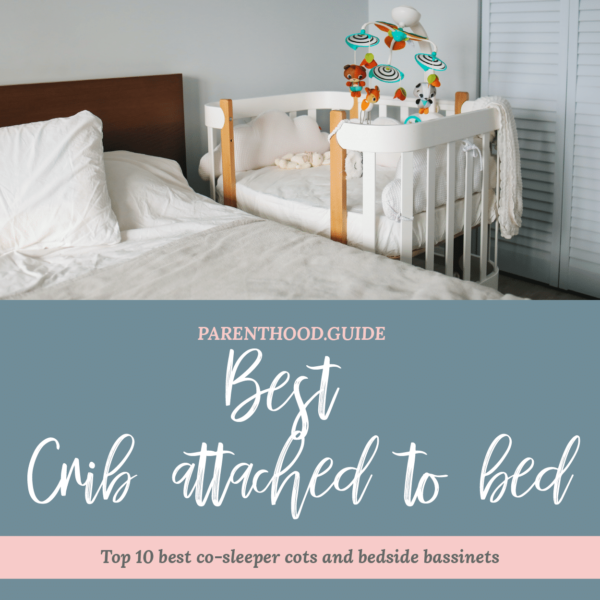 Best co-sleeper crib attached to bed- title infographic